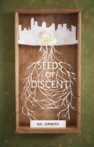 "nic esposito ""Seeds of Discent"""